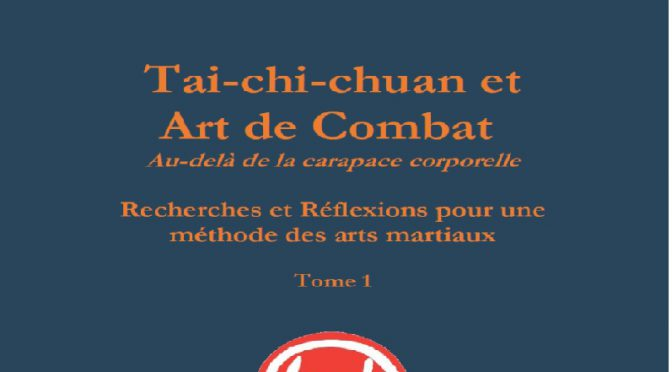 Tai-chi-chuan et Art de Combat : Parution 2017 Disponible sur Amazon.fr
